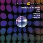 Golden Sound A Tribute To Madonna