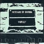 Forget Mission Of Burma