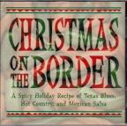Christmas On The Border