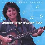 Singin' with Susan, Too!