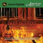 John Deere: Barn Burners
