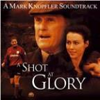 "Music From the Motion Picture ""a Shot At Glory"""
