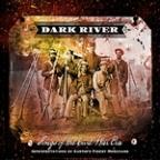 Dark River - Songs of the Civil War Era: Interpretations by Austin's Finest Musicians