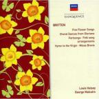 Britten: Five Flower Songs; Choral Dances of Gloriana; Partsongs; Etc.