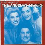 EMI Presents the Magic of the Andrews Sisters