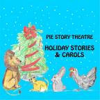 Holiday Stories & Carols