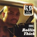 Rollin' Thick
