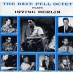 Dave Pell Octet Plays Irving Berlin