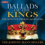 Ballads of the Kings: The Songs of Presley and Sinatra