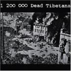 1,200,000 Dead Tibetans