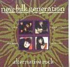 New Folk Generation: Alternative Rock
