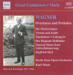 Great Conductors - Muck - Wagner: Overtures And Preludes
