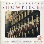 Great American Showpieces - Barber, Bernstein, Gershwin, etc