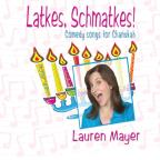 Latkes, Schmatkes!: Comedy Song For Chanukah