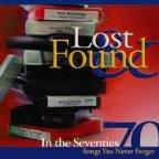 Lost & Found in the Seventies