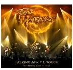 Talking Ain't Enough: Fair Warning Live