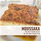 Moussaka - The Best Greek Music For The Best Greek Food