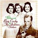 Merry Christmas with Bing Crosby and the Andrews Sisters