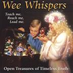 Wee Whispers: Open Treasures of Timeless Truth