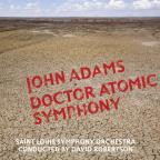 John Adams: Doctor Atomic Symphony