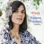 Windy: Ruthann Friedman Songbook