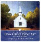 How Great Thou Art: Country