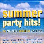 Summer Party Hits! 20 Feelgood Sunshine Anthems