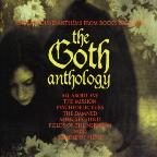 Goth Anthology: Underground Anthems from Rock's Dark Side