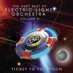 Very Best of Electric Light Orchestra, Vol. 2: Ticket to the Moon