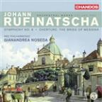 Johann Rufinatscha: Symphony No. 6; Bride of Messina Overture