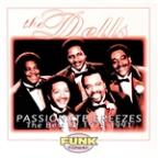 Passionate Breezes: The Best Of The Dells 1975-91
