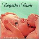 Classics for Baby: Together Time
