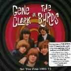 Set You Free: Gene Clark in the Byrds 1964-1973