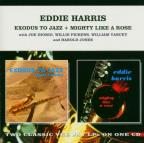 Exodus to Jazz/Mighty Like a Rose