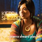 My Kierra Sheard Playlist