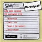 Dr Feelgood - John Peel Session (5th September 1978)
