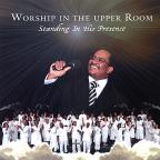 Worship In The Upper Room