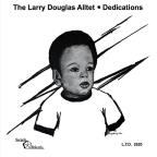 Larry Douglas Alltet Dedications