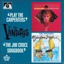 Play The Carpenters/The Jim Croce Songbook