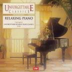 Unforgettable Classics - Relaxing Piano