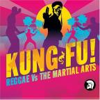 Kung Fu! Reggae vs. the Martial Arts