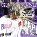 Trap House (Chopped &amp; Screwed)