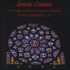 Sancta Camisia: Cello Improvisations at Chartres Cathedral