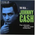 Real...Johnny Cash: The Ultimate Johnny Cash Collection