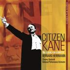 Citizen Kane: The Classic Film Scores of Bernard Herrmann