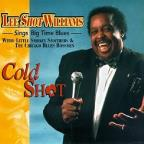 Cold Shot:Lee Shot Williams Sings Big