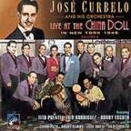 Curbelo,Jose Vol. 2 - Live At The China Doll