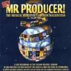 Hey Mr. Producer!: The Magical World Of Cameron Mackintosh.