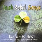 Irish Rebel Songs Irelands Best