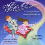Magic Carpet Ride Through the Rainbow